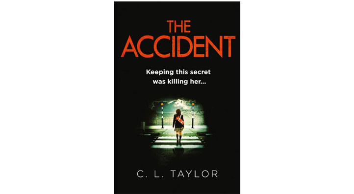 The Accident. C.L. Taylor