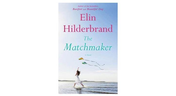 The Matchmaker, Elin Hilderbrand